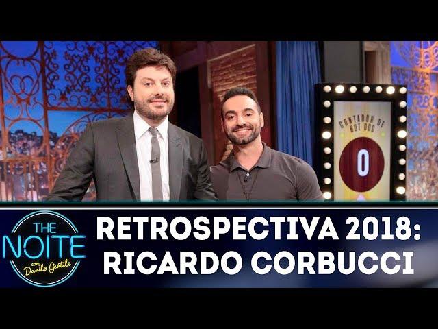 Retrospectiva 2018: Ricardo Corbucci | The Noite (04/01/18)