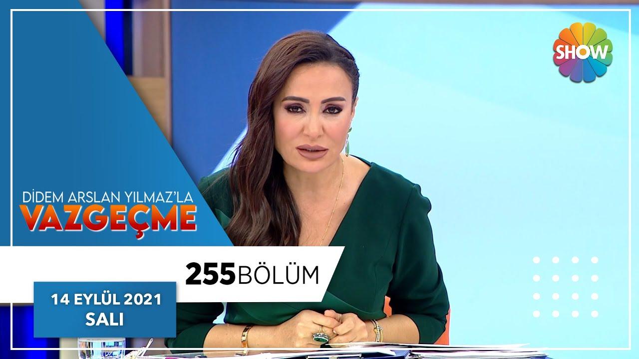 Didem Arslan Yılmaz'la Vazgeçme 230. Bölüm | 10 Ağustos 2021