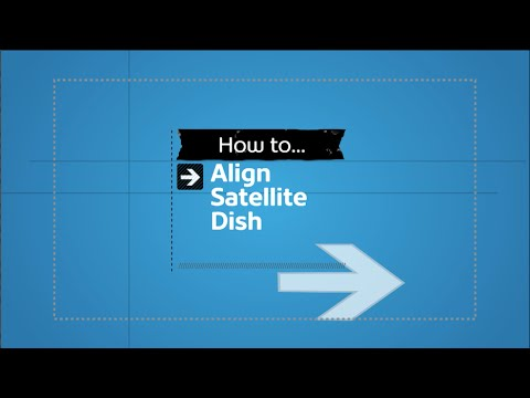 Dish Alignment | Shaw Direct Support & How To | Shaw Direct