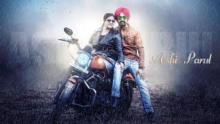 Download Hindi Video Songs - Kadar   Ashi & Parul    Pre Wedding 2016   Mankirt Aulakh   Sava Lakh Films