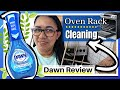 How to clean REALLY DIRTY Oven Racks 💦 Dawn Powerwash Dish Spray Review 💦 Clean With Me