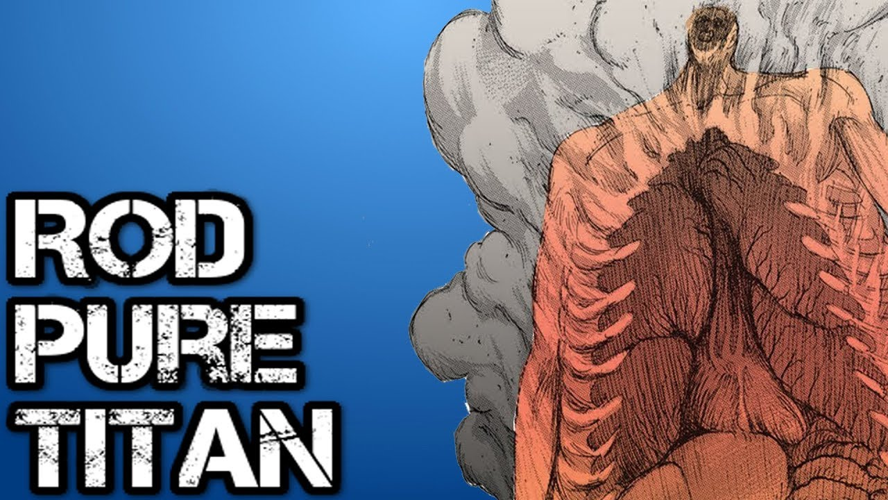 Rod Reiss S Pure Abnormal Titan Form Explained Attack On Titan Youtube