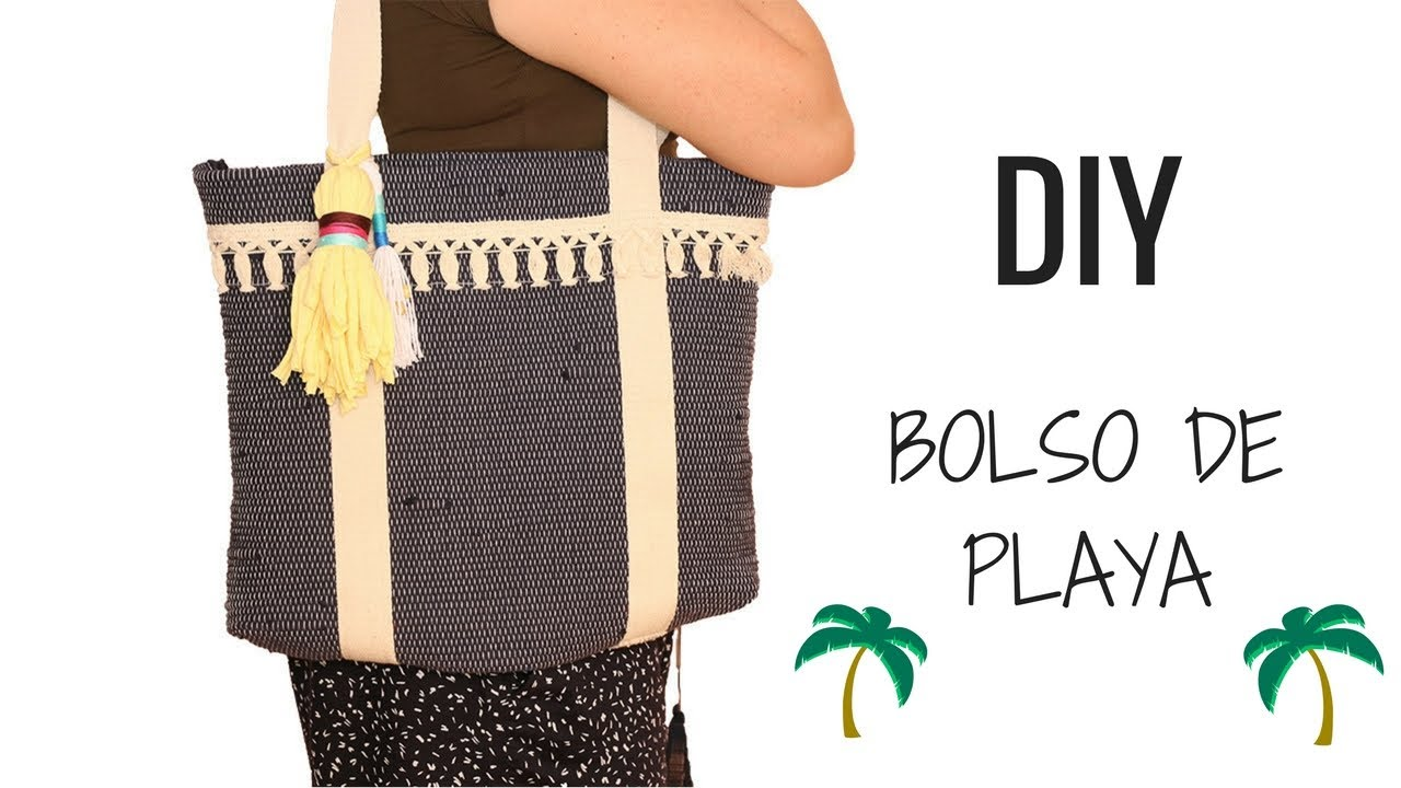 COMO HACER BOLSO PLAYA SIN MOLDES | TUTORIAL - YouTube