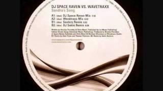 DJ Space Raven vs. Wavetraxx - Sandra