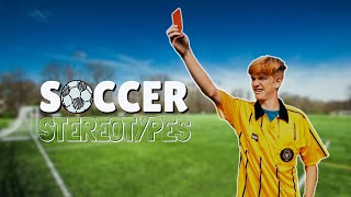 Soccer Stereotypes