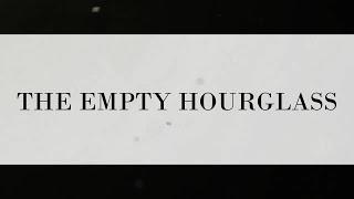 Architects   The Empty Hourglass (Lyrics Video)