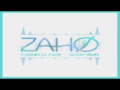 Zaho - Tourner la page (Naxsy Remix)