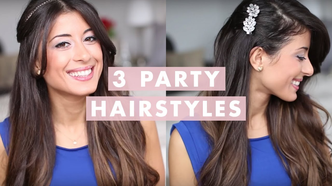 3 Party Hairstyles Youtube