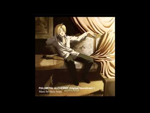 Fullmetal Alchemist Brotherhood OST - 01. Main Theme ~The Fullmetal Alchemist~