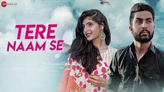 Tere Naam Se - Official Music Video | Hassan Ali & Aditi | Vikalp Thapliyal