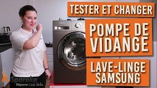 Comment tester et changer la pompe de vidange sur votre lave linge SAMSUNG ?