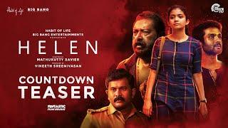 HELEN Malayalam Movie - Countdown Teaser|Anna Ben|Vineeth Sreenivasan|Mathukutty Xavier|Shaan Rahman