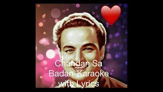CHANDAN SA BADAN KARAOKE WITH LYRICS (Three Stanzas)
