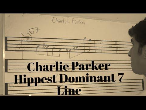 Charlie Parker Hippest Dominant 7 Line