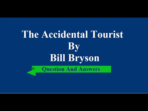 The accidental tourist by bill bryson