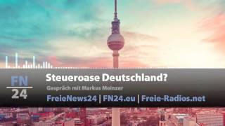 FN24   Steueroase Deutschland?