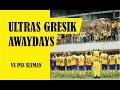 ultras gresik away days sleman piala presiden