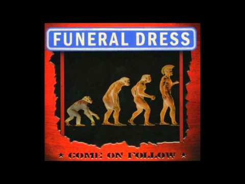 Funeral Dress-Death and Glory