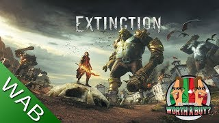 Extinction Review - Worthabuy?