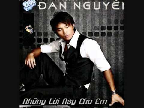 Dan Nguyen - Nhung Loi Nay Cho Em.wmv