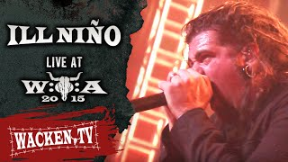 Download Ill Niño - Full Show - Live at Wacken Open Air 2015 Mp3