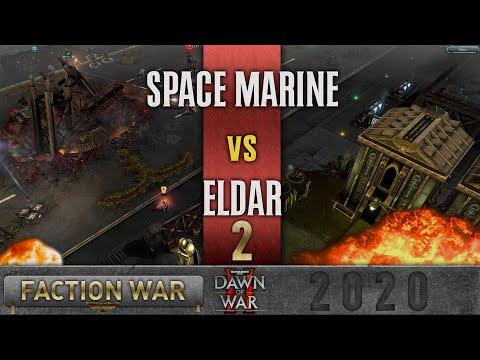 Dawn of War 2 - Faction Wars 2020 | Space Marines v Eldar #2