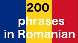 Learn Romanian : 200 phrases in Romanian for Beginners