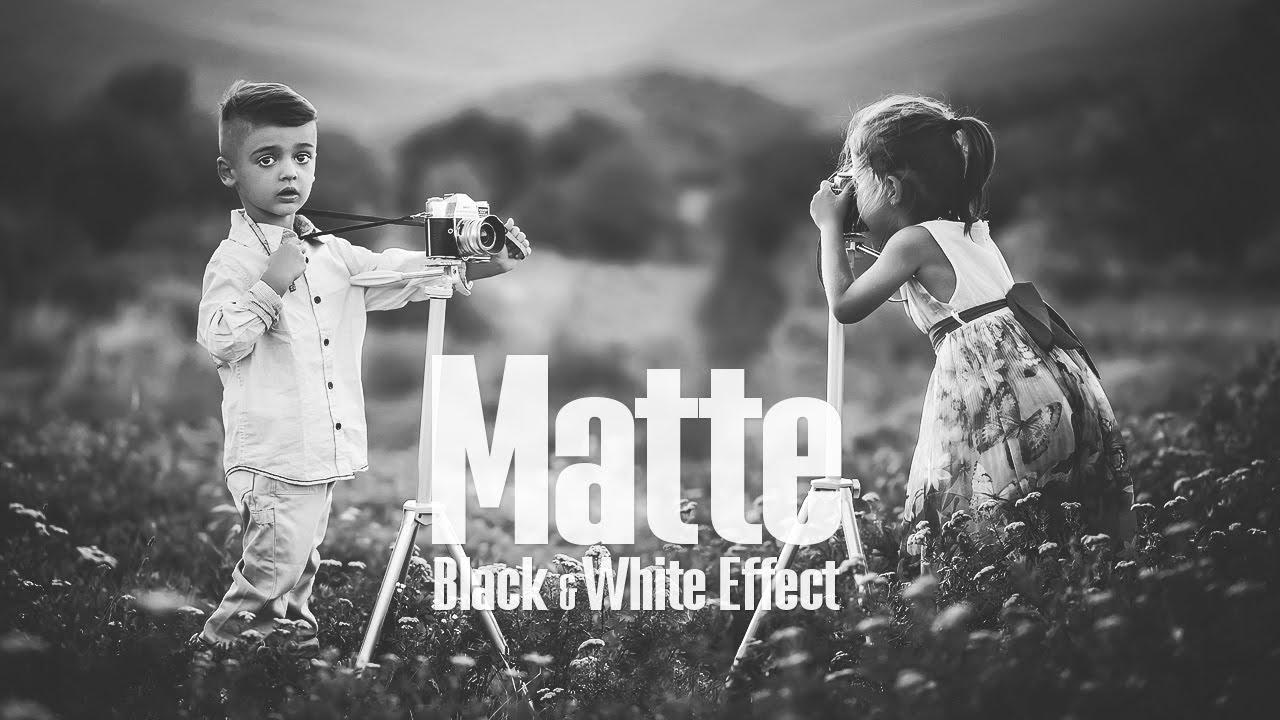 Matte black white effect photoshop tutorial youtube