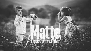 Matte Black & White Effect - Photoshop Tutorial