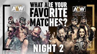 Night 2: What are your Favorite AEW Dark & Elevation Matches? Over 3 Hours of Action! | 10/20/21