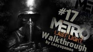 Metro: Last Light - Hardcore Walkthrough - Part 17 - Marshes, Boss Fight & Night Vision