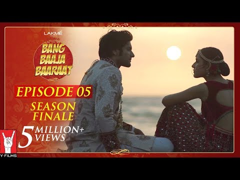 Bang Baaja Baaraat - Full Episode 05