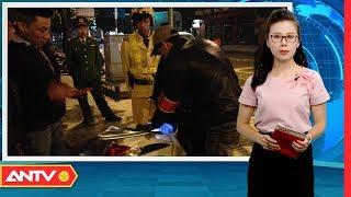 ANTV | An ninh 24h hôm nay | Tin tức Việt Nam 24h | Tin nóng an ninh mới nhất ngày 12/10/2018