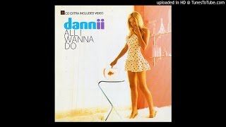Dannii Minogue - All I Wanna Do (Trouser Enthusiasts Toys of Desperation Mix)