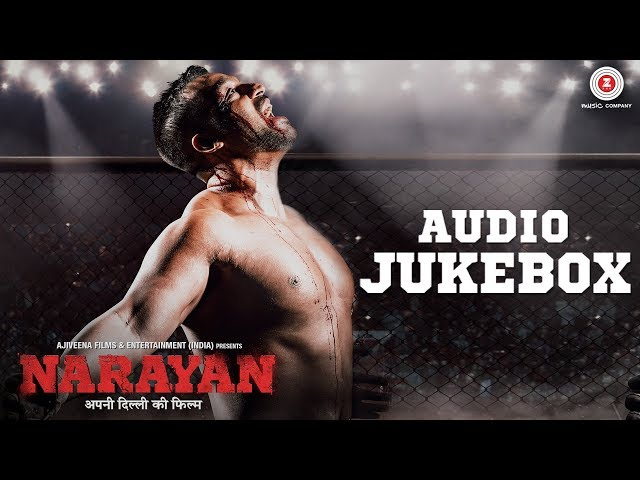 Narayan – Full Movie Audio Jukebox |Jogesh Sehdeva, Eklovey Kashyap, Karishma Singh & Anchal Goswami