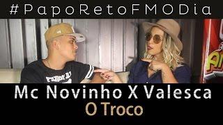 Papo Reto FM O Dia - MC Novinho X Valesca