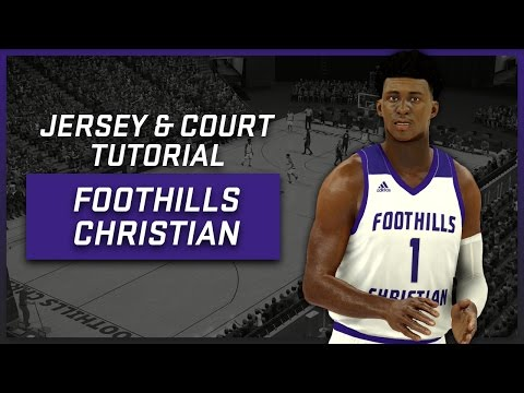NBA 2K17 - Foothills Christian High School Jersey & Court Tutorial