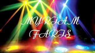 MYRIAM FARIS - Ghamarni ( lyrics)