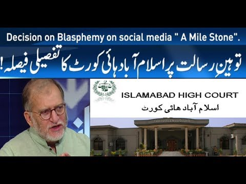 "Decision on Blasphemy on Social Media by Islamabad High Court "" A Mile Stone "" 