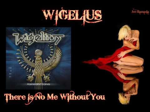 WIGELIUS ♠ There Is No Me Without You ♠ HQ