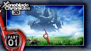 Xenoblade Chronicles 3D - Part 1: New Adventure On The New Nintendo 3DS XL!