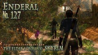 Enderal  s 127 Новые смерти, новые задания и новые проблемы