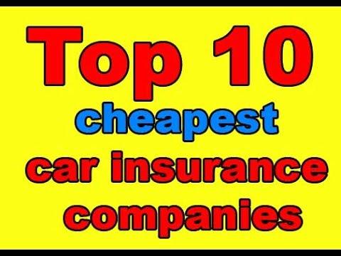 Top 10 cheapest car insurance companies 2017