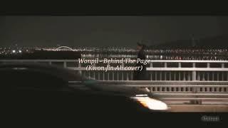 Wonpil - Behind The Page (cover Kwon Jinah) Terjemahan Lyrics Sub Indo/English