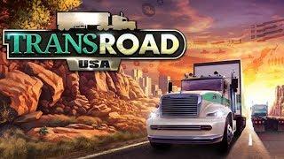 TransRoad USA   Обзор и прохождение игры   Game Play   Let's Play #28