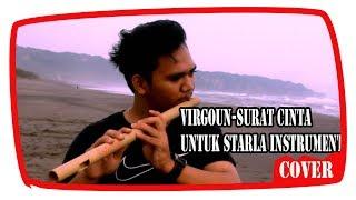 Surat Cinta untuk starla - Virgoun Instrumen Suling (Cover) Rego Sidabutar - Stafaband