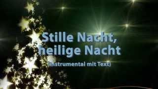 Stille Nacht Heilige Nacht instrumental - mit Text