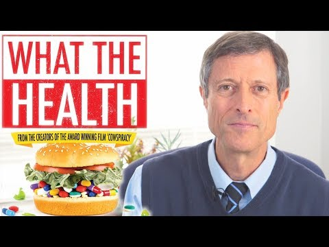 DEBUNKING WHAT THE HEALTH FILM w/ Dr. Neal Barnard ...