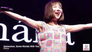 Somewhen, Some Worlds With You by fhana Performed at Comic Fiesta 2...
