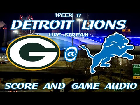 GREEN BAY PACKERS @ DETROIT LIONS WEEK 17 LIVE STREAM WATCH PARTY(GAME AUDIO ONLY)